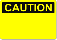 OSHA Caution - Stick on Vinyl Sign Blank - Wholesale OSHA Signs