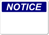OSHA Notice - Plastic Sign Blank - Wholesale OSHA Signs
