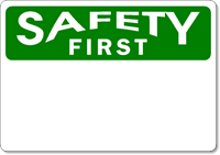OSHA Safety First - Plastic Sign Blank - Wholesale OSHA Signs