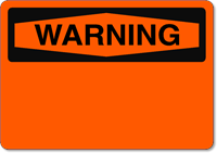 OSHA Warning - Stick on Vinyl Sign Blank - Wholesale OSHA Signs