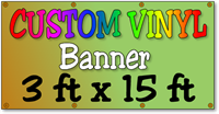Custom Full Color Vinyl Banner 3ft x 15ft