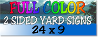 Full Color / Two Sided Corrugated Plastic Yard Signs 24 x 9