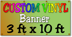 Custom Full Color Vinyl Banner 3ft x 10ft