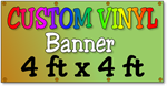 Custom Full Color Vinyl Banner 4ft x 4ft