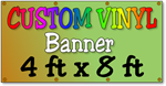 Custom Full Color Vinyl Banner 4ft x 8ft
