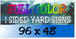 Full Color / One Sided Corrugated Plastic Yard Signs 96 x 48