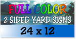 Full Color / Two Sided Corrugated Plastic Yard Signs 24 x 12