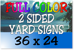 Full Color / Two Sided Corrugated Plastic Yard Signs 36 x 24
