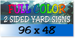 Full Color / Two Sided Corrugated Plastic Yard Signs 96 x 48