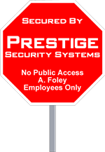Wholesale Security Sign Octagon Shape - One Color