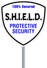Wholesale Security Sign Shield Shape - Two Color