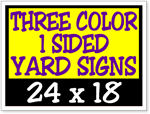 Three Color / One Side Corrugated Plastic Yard Signs 24 x 18