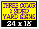 Three Color / Two Sided Corrugated Plastic Yard Signs 24 x 18